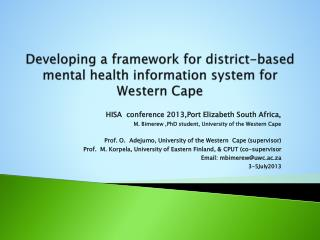 Developing a framework for district-based mental health information system for Western Cape