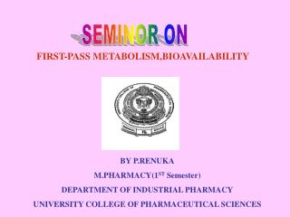 FIRST-PASS METABOLISM,BIOAVAILABILITY
