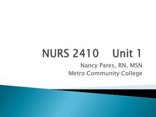 NURS 2410    Unit 1