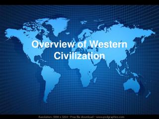 Overview of Western Civilization