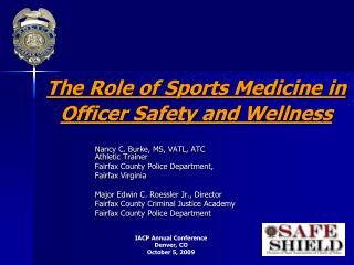 The Role of Sports Medicine in Officer Safety and Wellness