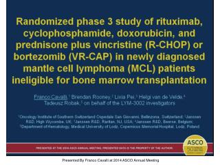 Presented By Franco Cavalli at 2014 ASCO Annual Meeting