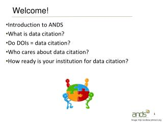 Introduction to ANDS What is data citation? Do DOIs = data citation?