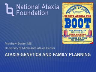 Ataxia -Genetics and family  planning