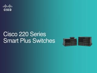 Cisco 220 Series Smart Plus Switches