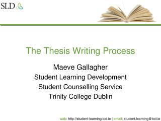 The Thesis Writing Process
