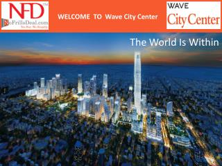 Why you are invest in Sector 25A & 32 - Wave City Center