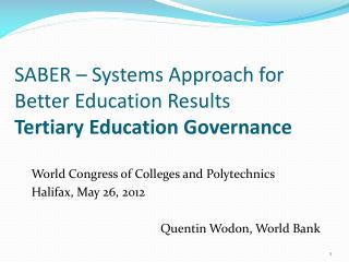 SABER – Systems Approach for Better Education Results Tertiary Education Governance
