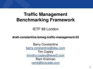 Traffic  Management  Benchmarking Framework IETF  89 London