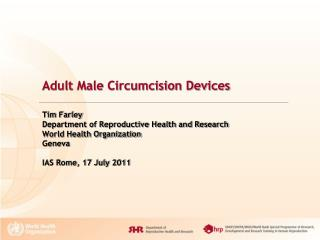 Adult Male Circumcision Devices