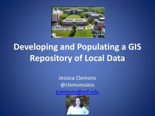 Developing  and  Populating  a GIS Repository of Local Data