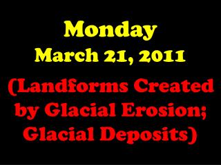 Monday March 21, 2011