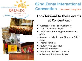 Look forward to these events at Convention:  Business sessions and workshops