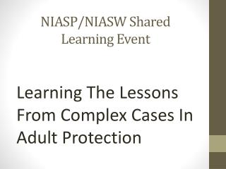 NIASP/NIASW Shared Learning Event