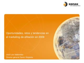 Oportunidades ,  retos  y  tendencias  en el marketing de  afiliación  en 2009