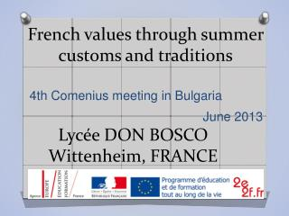 French values through summer customs and traditions