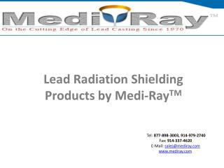 Lead Radiation Shielding Products by Medi-Ray(TM)