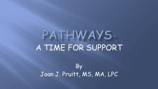 Pathways ™