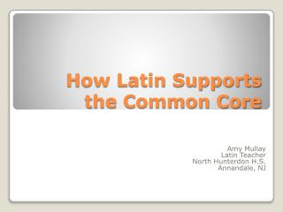 How Latin Supports the Common Core