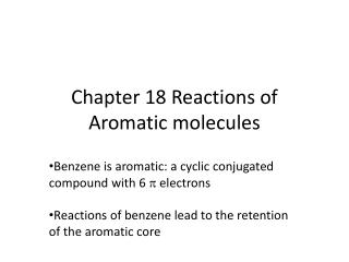 Chapter 18 Reactions of Aromatic molecules