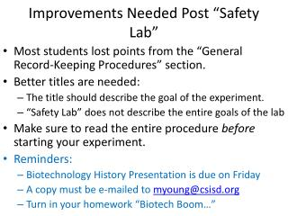 "Improvements Needed Post ""Safety Lab"""