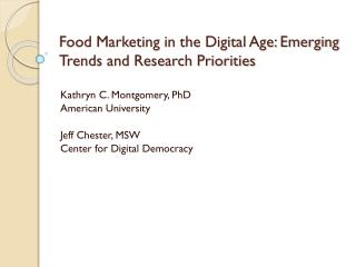 Food  Marketing in the Digital  Age: Emerging Trends and Research Priorities