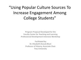 """Using Popular Culture Sources To Increase Engagement Among College Students"""