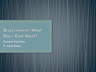 Discernment: What Does God Want?