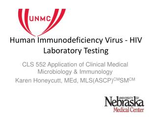 Human Immunodeficiency Virus - HIV Laboratory Testing