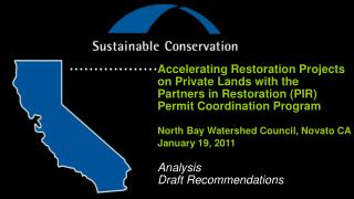 Accelerating Restoration Projects on Private Lands with the Partners  in Restoration (PIR)