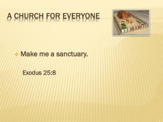 A Church for everyone