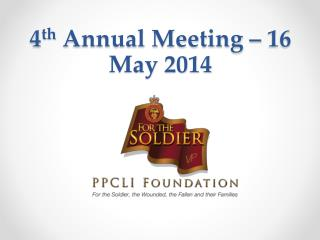 4 th  Annual Meeting – 16 May 2014