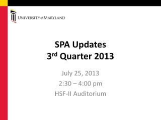 SPA Updates 3 rd  Quarter 2013