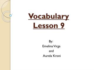 Vocabulary  Lesson  9