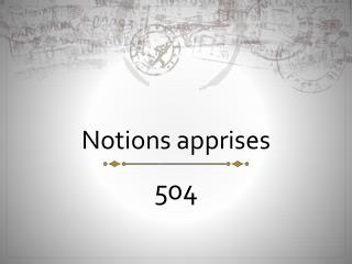 Notions apprises