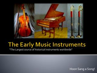 The Early Music Instruments