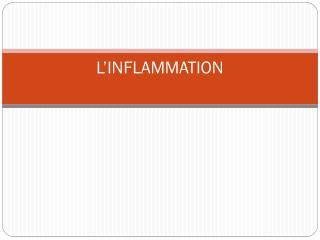 L'INFLAMMATION
