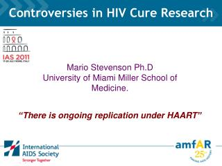Controversies in HIV Cure Research