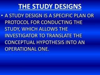 THE STUDY DESIGNS