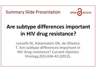 Are subtype differences important in HIV drug resistance?