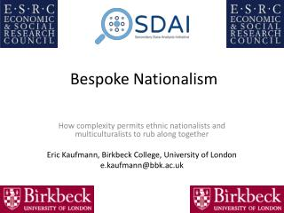 Bespoke Nationalism