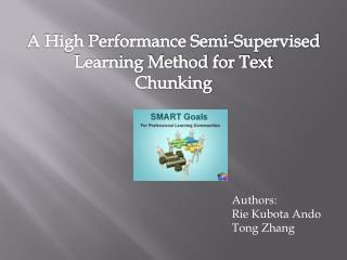 A High Performance Semi-Supervised Learning Method for Text Chunking