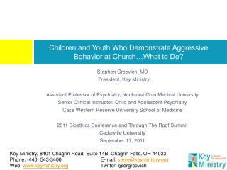 Children and Youth Who Demonstrate Aggressive Behavior at Church…What to Do?
