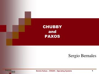 CHUBBY and PAXOS