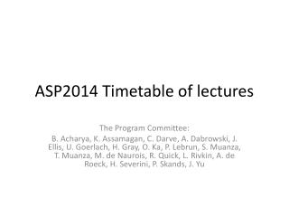 ASP2014 Timetable of lectures
