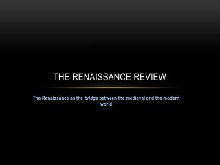 The Renaissance Review