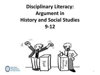 Disciplinary Literacy: Argument in  History and Social Studies 9-12