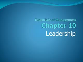 Essentials of Management Chapter  10