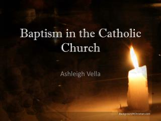 Baptism in the Catholic Church