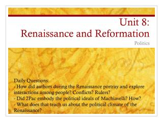 Unit 8:  Renaissance and Reformation